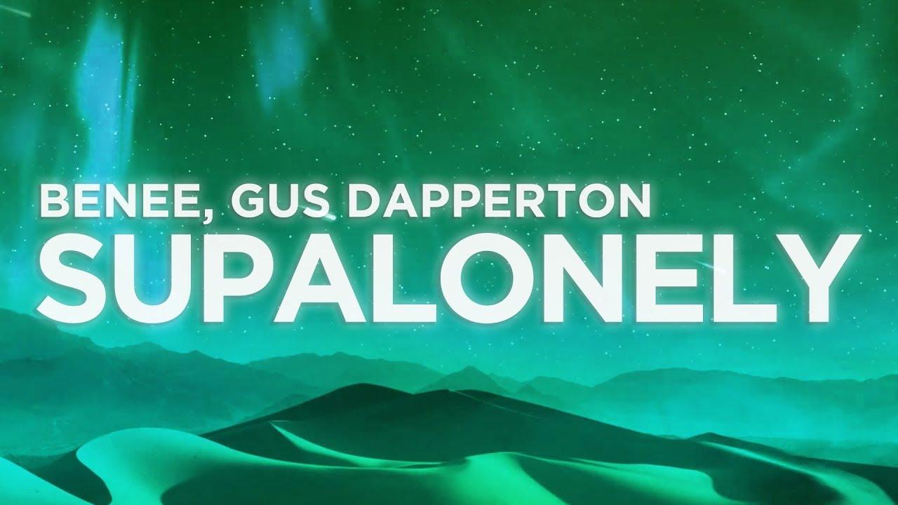 BENEE - Supalonely (Lyrics Video) ft. Gus Dapperton   Nabis Lyrics