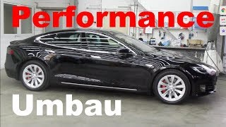 Tesla Model S 75D Umbau zum Performance Model P75D