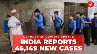Coronavirus on October 26, India reports 45,149 new Covid cases