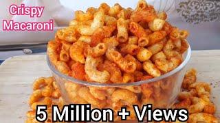 Crispy Macaroni Snacks | Macaroni kurkure