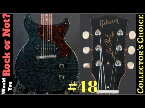 Would You Rock Or Not? Ep 48 | Collector's Choice Double Cut Jr. Dave Hinson