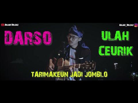 Cover Lagu Sunda !!! Ulah Ceurik - Darso (Versi Gitar Akustik) By Anjar Boleaz