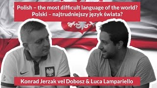 Polish - the  most difficult Language of the world?