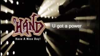 U got a power : H.A.N.D.