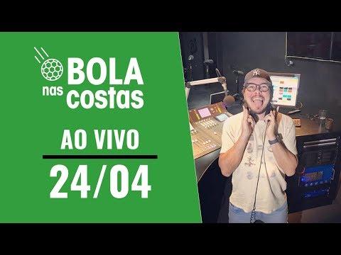 Bola nas Costas AO VIVO - 24/04