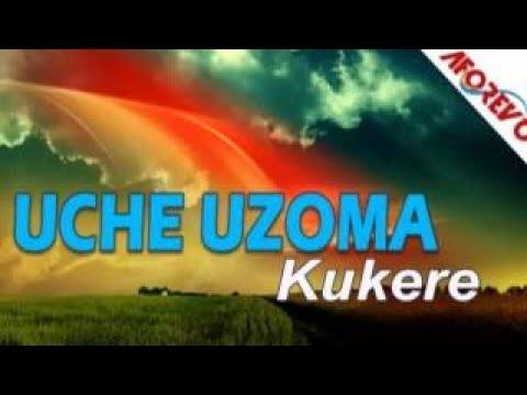 uche-uzoma-kukere-mp3-nigerian-highlife-music