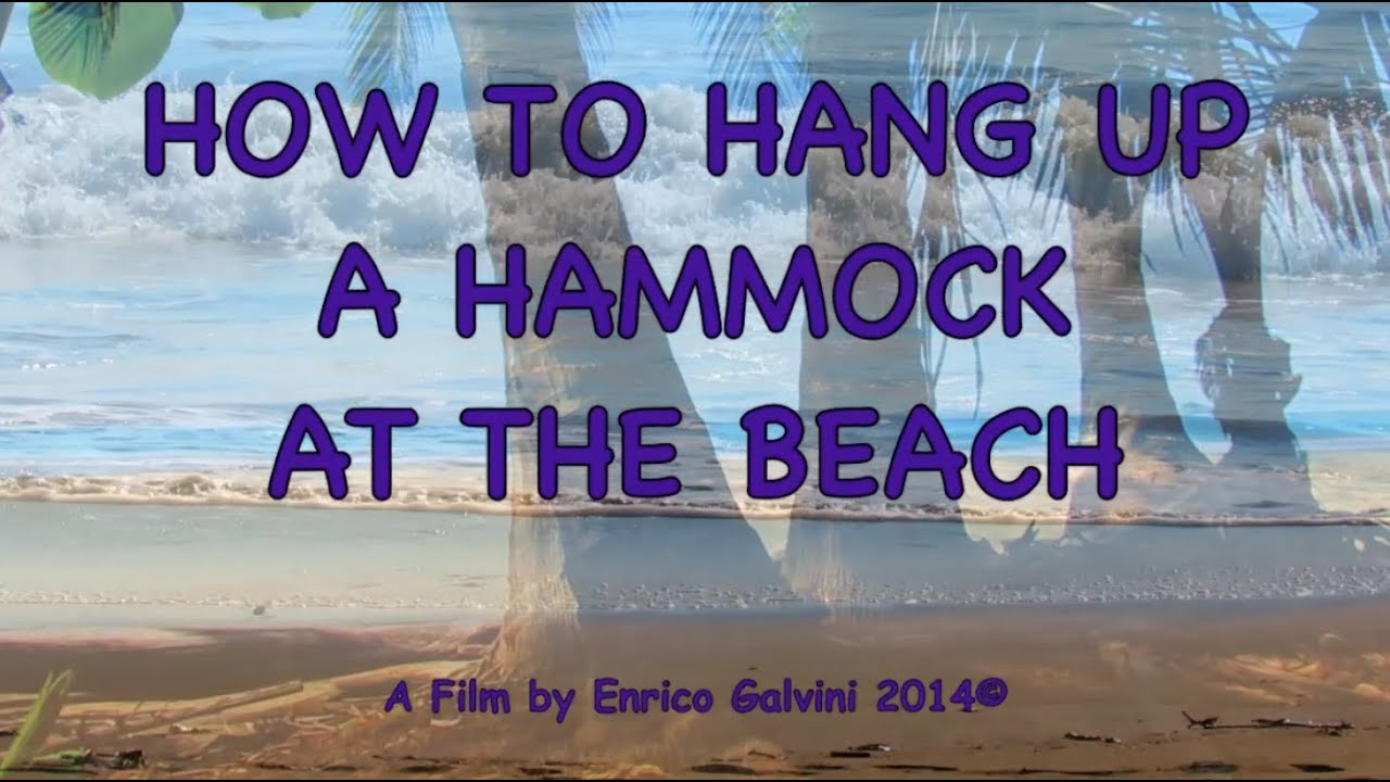 hang you up at beach tutorial to hammock watch how the a double do
