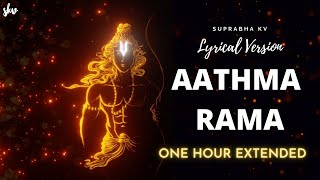 Aathma Rama Aananda Ramana | LYRICS | One Hour Extended | Female Version | Suprabha KV