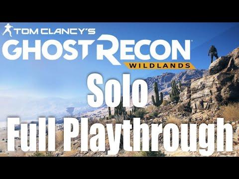 Tom Clancy's Ghost Recon: Wildlands Full Playthrough 2019 (Solo) Longplay