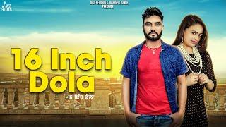 16 Inch Dola  | (Full HD) | Aehaldeep Ft. Gurlej Akhtar  | New Punjabi Songs 2018