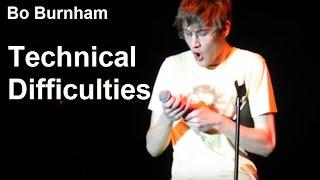 Repeat youtube video Bo Burnham | Technical Difficulties