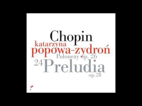 Katarzyna Popowa- Zydroń plays Chopin's Prelude in D minor Op. 28 No. 24