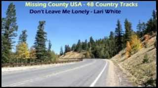 Watch Lari White Dont Leave Me Lonely video