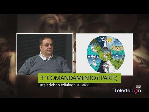 DIALOGHI SULLA FEDE - 3° COMANDAMENTO (I PARTE)