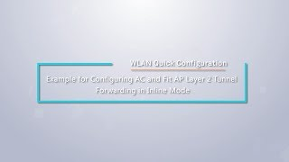 HUAWEI WLAN Quick-Konfiguration: Konfigurieren Sie den AC-und Fit-AP-Layer-2-Tunnel-Forwarding im Inline-Modus