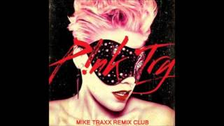 Pink - Try (Mike Traxx remix Club)
