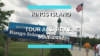 Kings Island - Tour and Review - May 2017