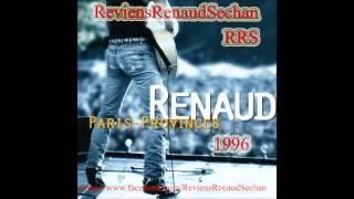 Renaud - Concert Paris-Province Aller/Retour complet (audio) 1996