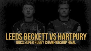 Watch Live: BUCS Super Rugby Championship Final   Leeds Beckett vs Hartpury