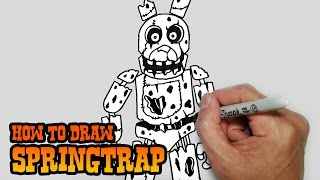 - How to Draw Springtrap Five Nights at Freddy s 3 Video Lesson