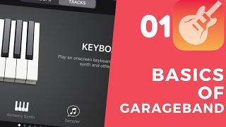 EP 01 -- Intro to Garageband   GARAGEBAND FOR IOS 13 -