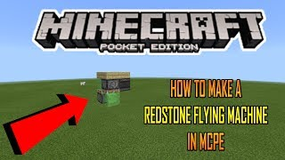 Video HOW TO MAKE A REDSTONE FLYING MACHINE IN MCPE (Minecraft PE) download MP3, 3GP, MP4, WEBM, AVI, FLV April 2018