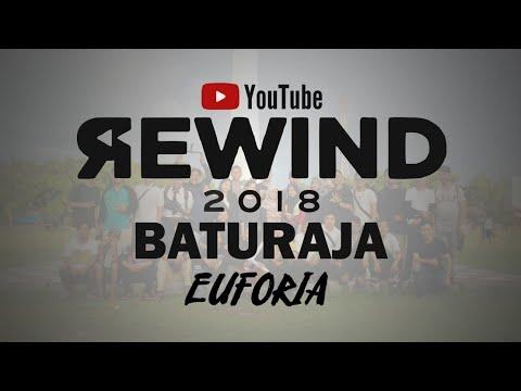 Youtube Rewind Baturaja 2018 : Euforia