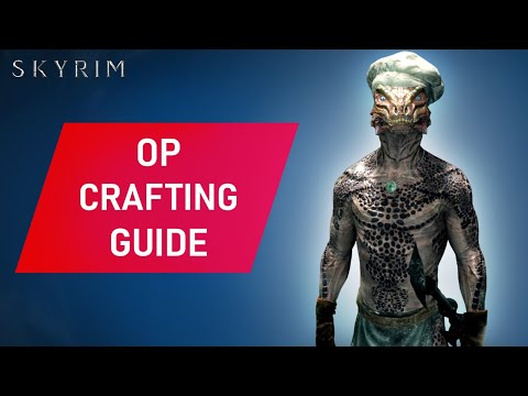 Skyrim: OVERPOWERED Crafting Guide Early