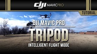 DJI Mavic Pro / Tripod Mode (Tutorial)