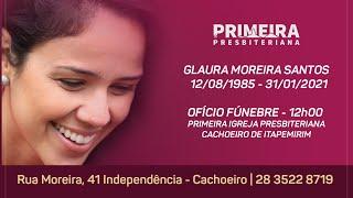 Ofício Fúnebre - Glaura Moreira Santos