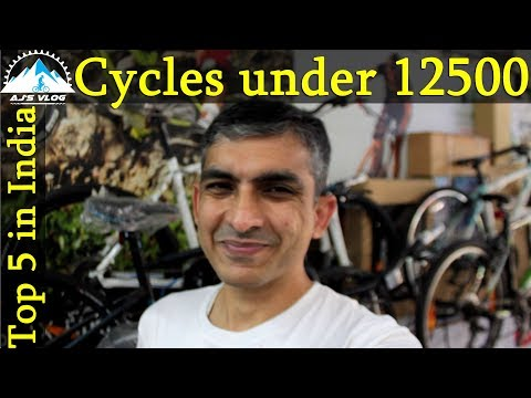 Cycles Under Rs 12500 In India   2018   Ajsvlog   Indian Cycling Vlog