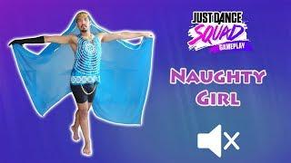Naughty Girl - Just Dance 2018 (No audio)
