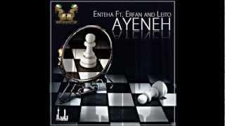 Ayeneh (Feat. Enteha & Behzad Leito) - Erfan (FarsiHipHop)