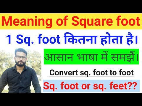 Meaning Of Square Foot 1 Square Foot क तन ह त ह Convert Square Foot To Foot Hindi Youtube