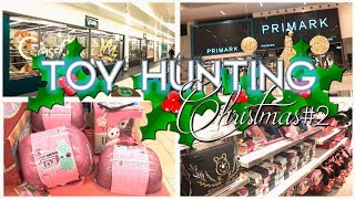 Christmas TOY HUNTING #2 + PRIMARK | Toys Expression