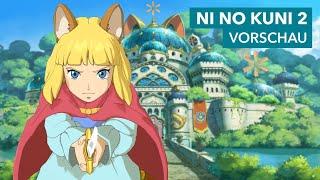 Ni No Kuni 2 - Vorschau zum hübschen Anime-RPG für PC & PS4
