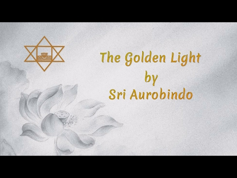 the golden light by sri aurobindo