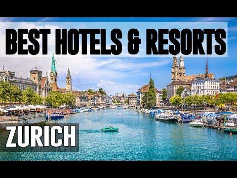 Best Hotels and Resorts in Zurich, Switzerland