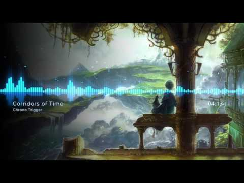 Corridors of Time (Remix) Cover - Chrono Trigger