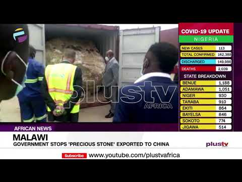 Malawi Government Stops 'Precious Stone' Exported To China | AFRICAN