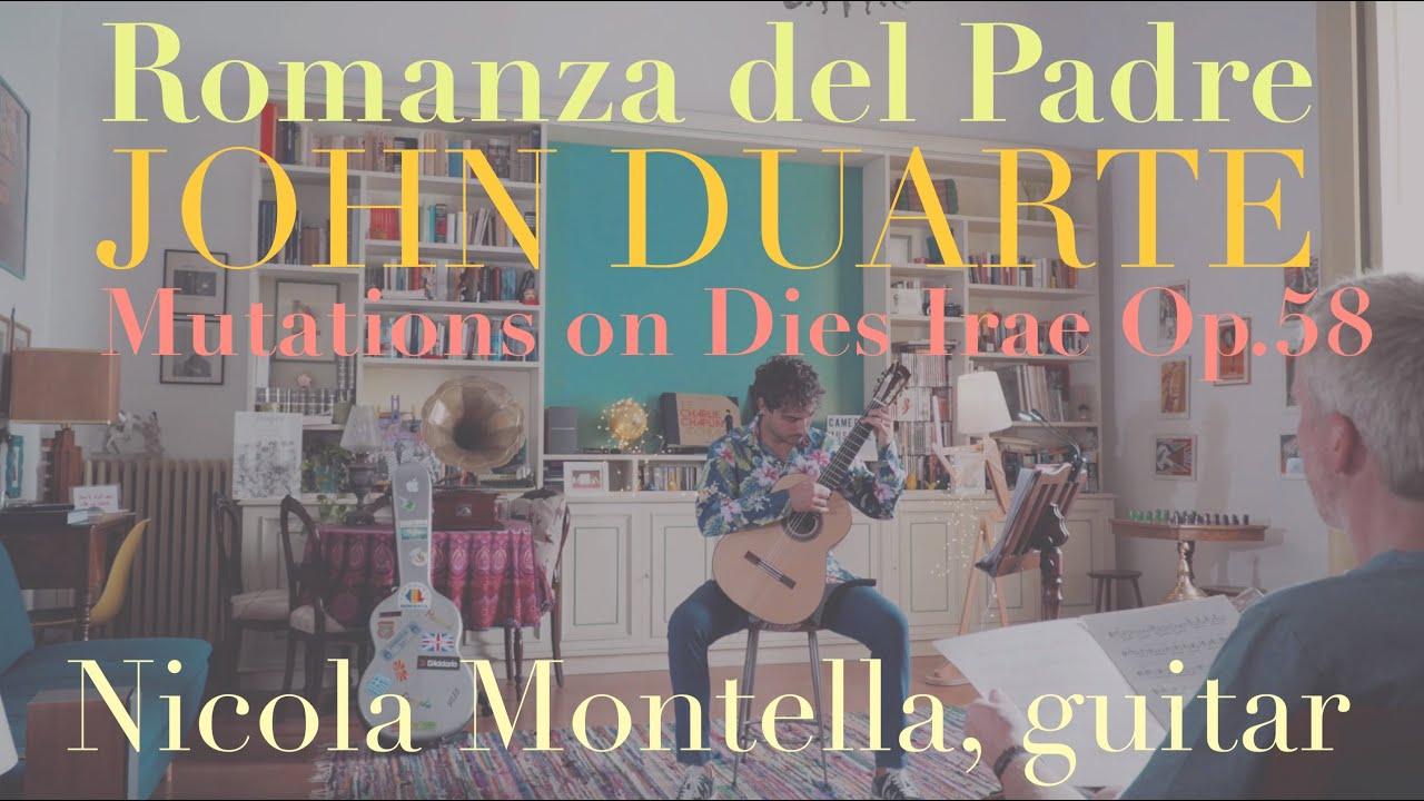 JOHN DUARTE  •  Mutations on Dies Irae Op. 58: II. Romanza del Padre  Nicola Montella, guitar