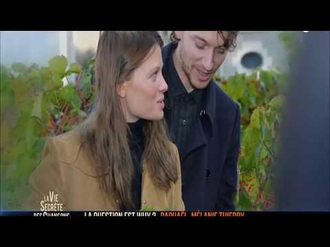 La vie secrète des chansons   Rafael et Mélanie Thierry