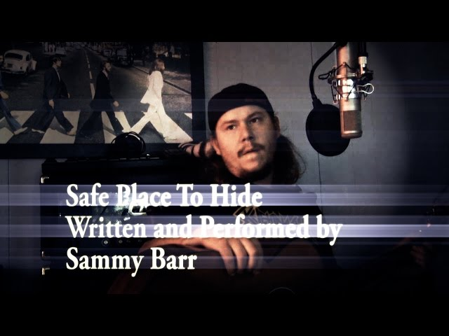 Safe Place To Hide With Sammy Barr