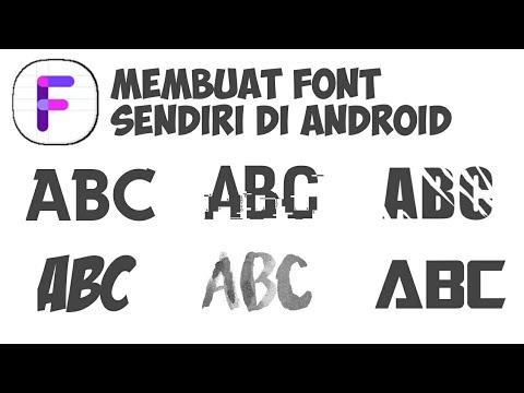 Cara Membuat Font Sendiri Di Android !! - Fonty - Bahasa Indonesia