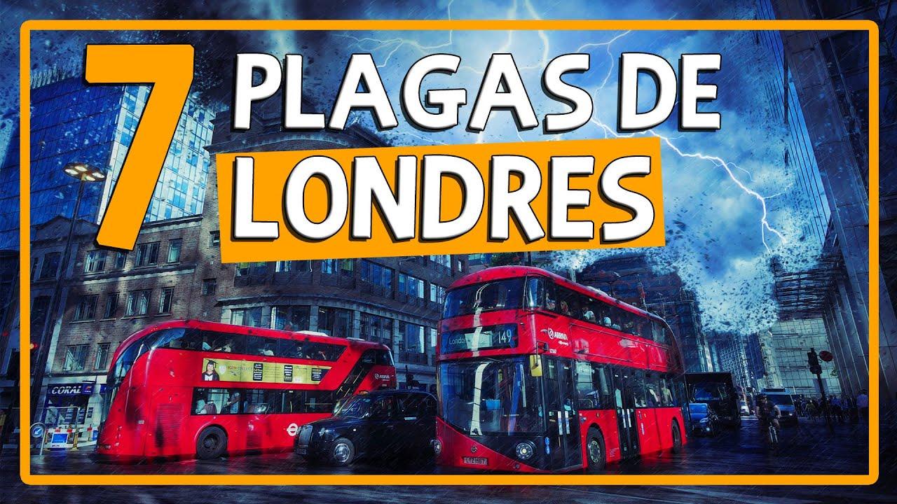7 PLAGAS de LONDRES