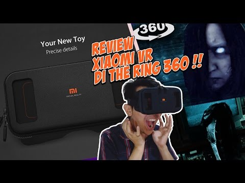 Virtual Reality : Nyoba Xiaomi VR Headset di The Ring !!