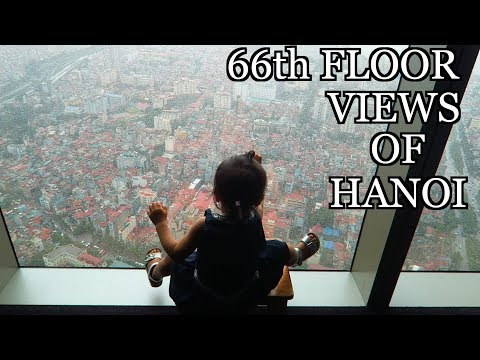 AMAZING Views of HANOI VIETNAM from 876 ft - Lotte Observation Deck