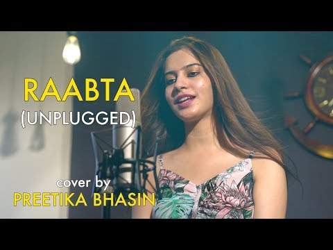 Raabta - Unplugged cover by Preetika Bhasin   Female Version   Sing Dil Se   Arijit Singh