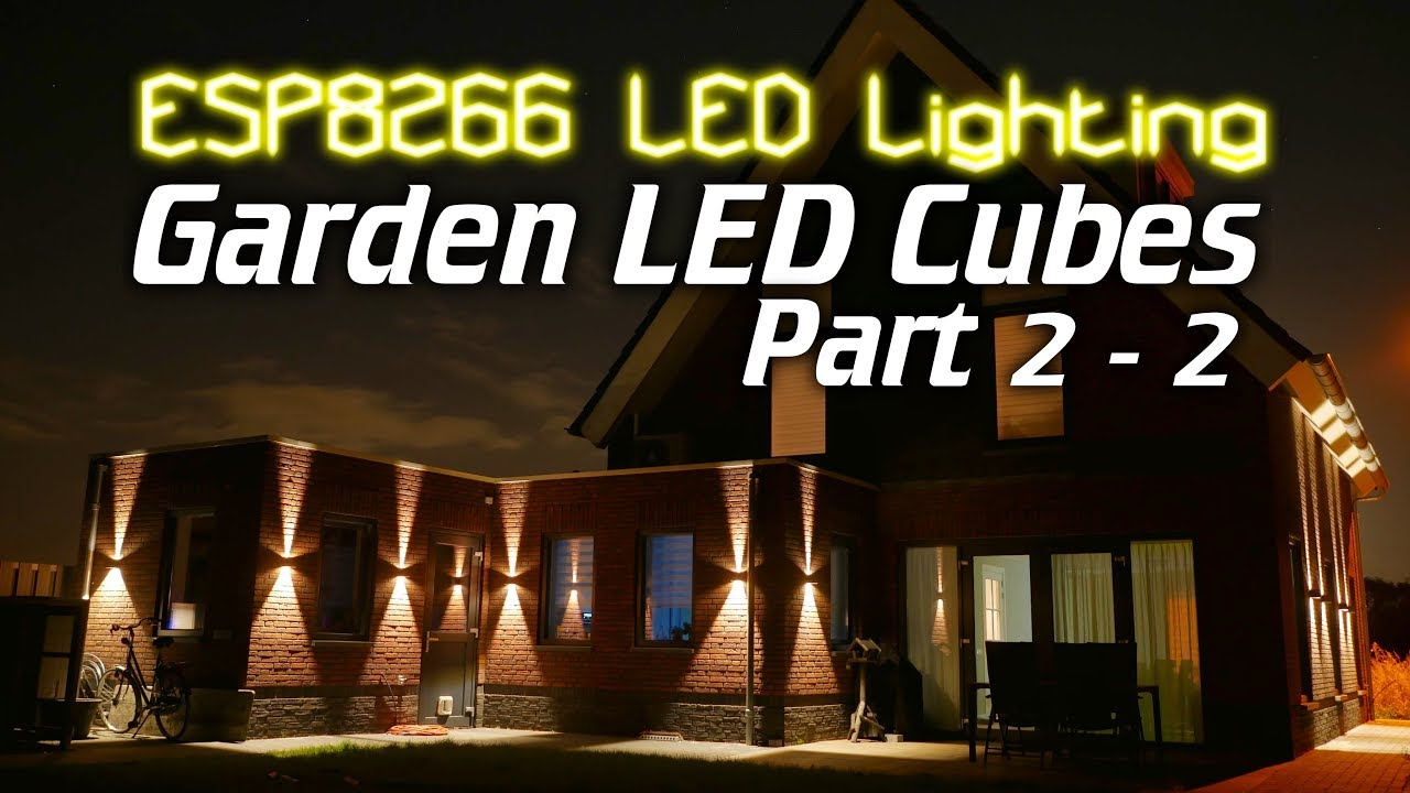 ESP8266 LED Lighting Outdoor garden lights part 2 2 YouTube