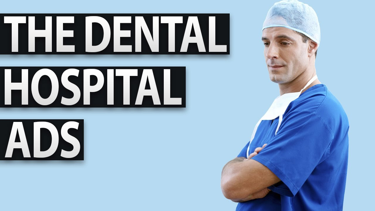 The Dental Hospital And Dental Clinic Commercial Ads - YouTube